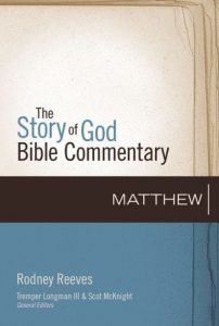 Rodney Reeves Matthew commentary