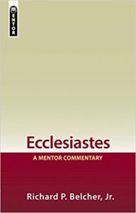 Richard Belcher Ecclesiastes commentary